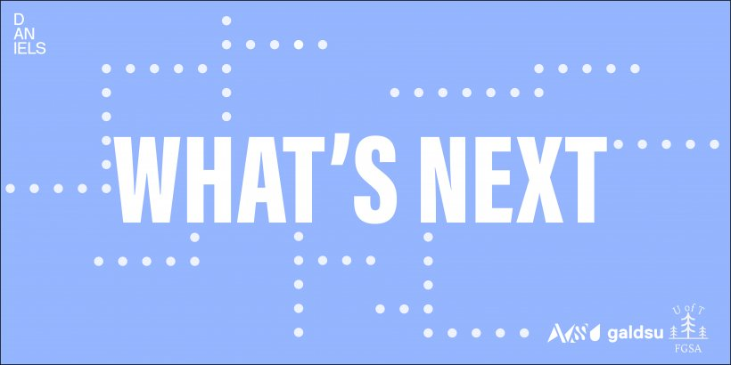 What's Next Speaker Series Graphic with AVSSU, GALDSU and FGSA logos