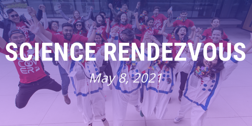 Science Rendezvous May 8, 2021